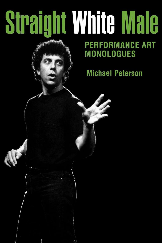 Download Straight White Male: Performance Art Monologues pdf epub