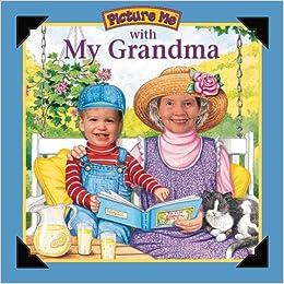 Picture Me With My Grandma Catherine Mccafferty 0099863005451