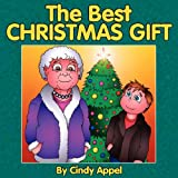 The Best Christmas Gift, Cindy Appel, 1933090820