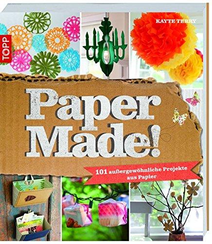 papermade-101-aussergewhnliche-projekte-aus-papier