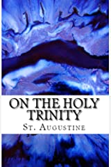 On the Holy Trinity (Lighthouse Church Fathers Book 1) Kindle Edition