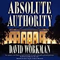 Absolute Authority Audiobook by David Workman Narrated by Steve Williams
