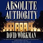 Absolute Authority | David Workman