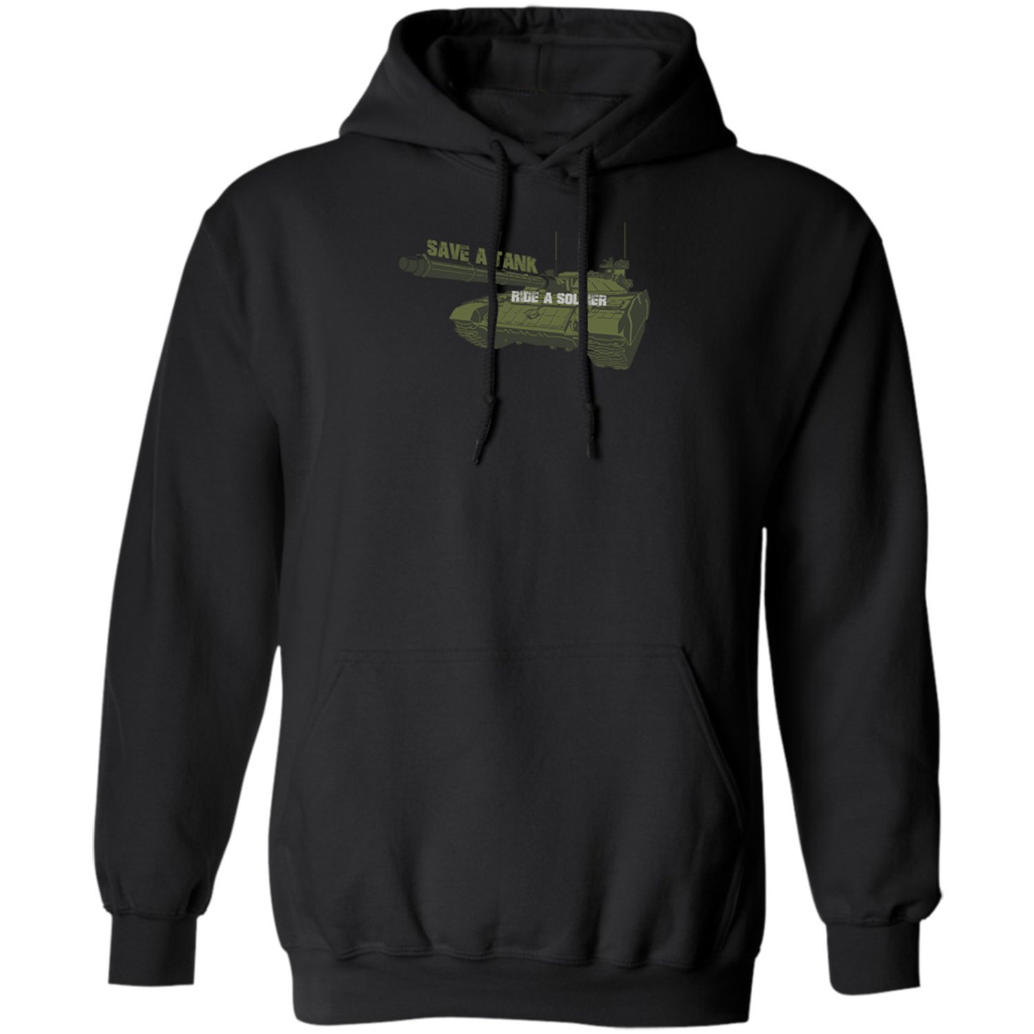 Save A Tank Ride A Soldier-Funny Gifts for Mens Women Soldiers Hoodie
