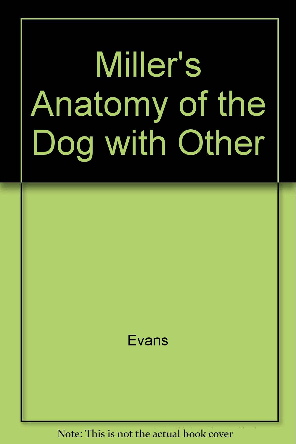 Buy Miller\'s Anatomy of the Dog Book Online at Low Prices in India ...