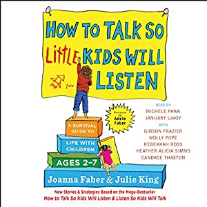 How to Talk So Little Kids Will Listen | Livre audio