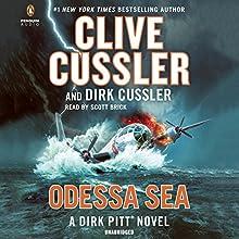 Odessa Sea: Dirk Pitt, Book 24 Audiobook by Clive Cussler Narrated by Scott Brick