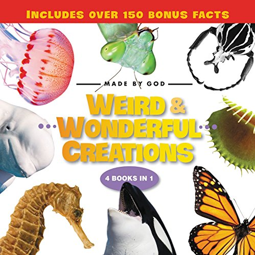 Weird and Wonderful Creations (Made By God)