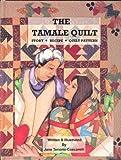 The Tamale Quilt, Jane Tenorio-Coscarelli and Nicole Coscarelli, 0965342239