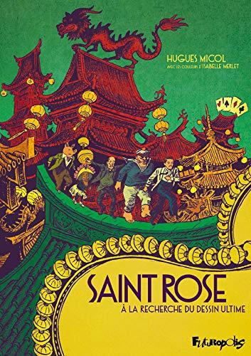 Saint Rose. À la recherche du dessin ultime (Albums) (French Edition)