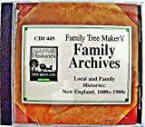 Family Tree Maker Local and Family Histories New England 1600s-1900s