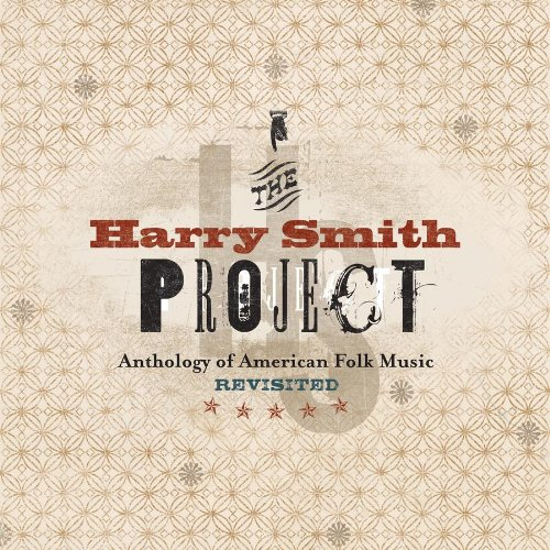 (The Harry Smith Project: The Anthology Of American Folk Music Revisited (2 CD/2 DVD BOX SET))