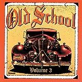 Old School Volume 3 [Reissue]