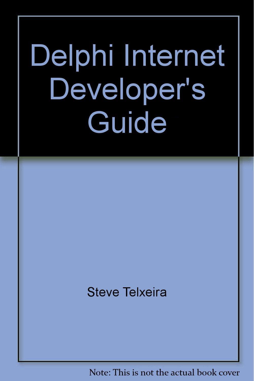 Delphi Internet Developer's Guide
