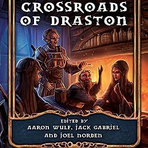 Crossroads of Draston Audiobook
