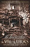 The House Where Evil Lurks, Brandon Callahan, 0738740667
