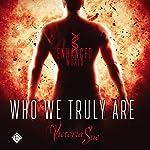 Who We Truly Are: Enhanced, Book 2 | Victoria Sue