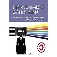 Fikirlerimizin Sahibi Kim?: Türkiye'de Müzik Endüstrisinde Telif Hakları Politikaları