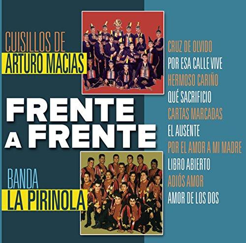 Frente a Frente - Banda La Pirinola