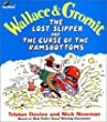 The Lost Slipper and the Curse of the Ramsbottoms (Wallace & Gromit Comic Strip Books)