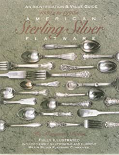 american sterling silver flatware 1830s1990s an and value guide - Sterling Silver Flatware