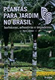 capa de Plantas Para Jardim no Brasil. Herbáceas, Arbustivas e Trepadeiras