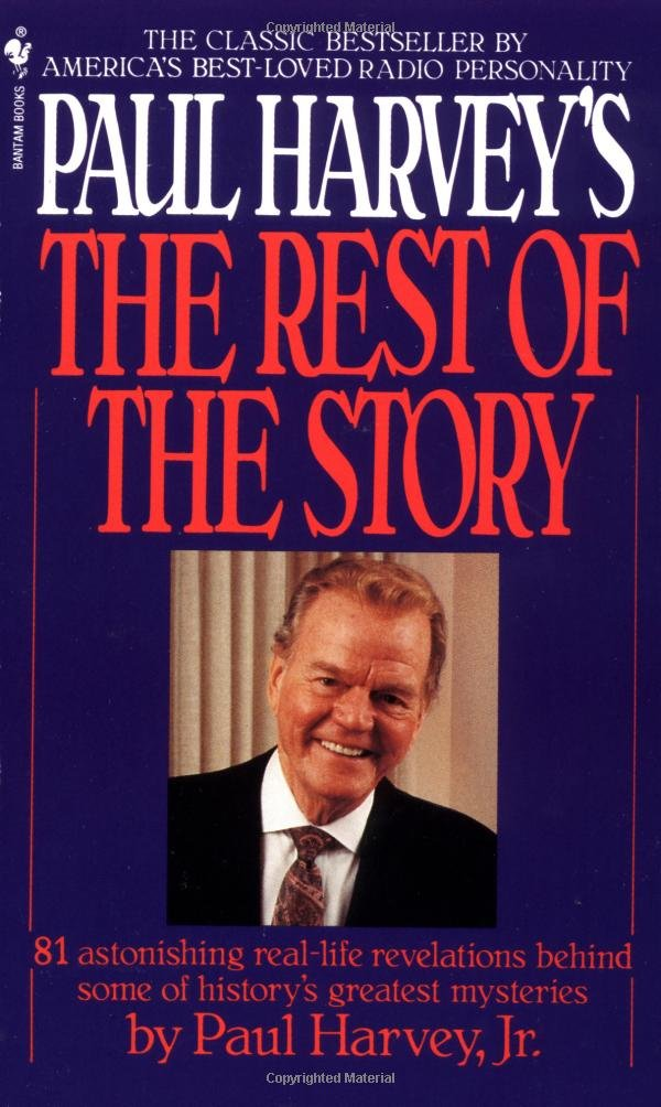 Paul Harvey's the Rest of the Story by Bantam