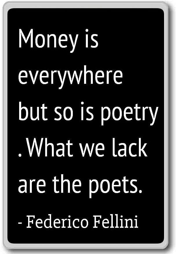 Dinero está en todas partes pero también lo es poesía. Lo que ...