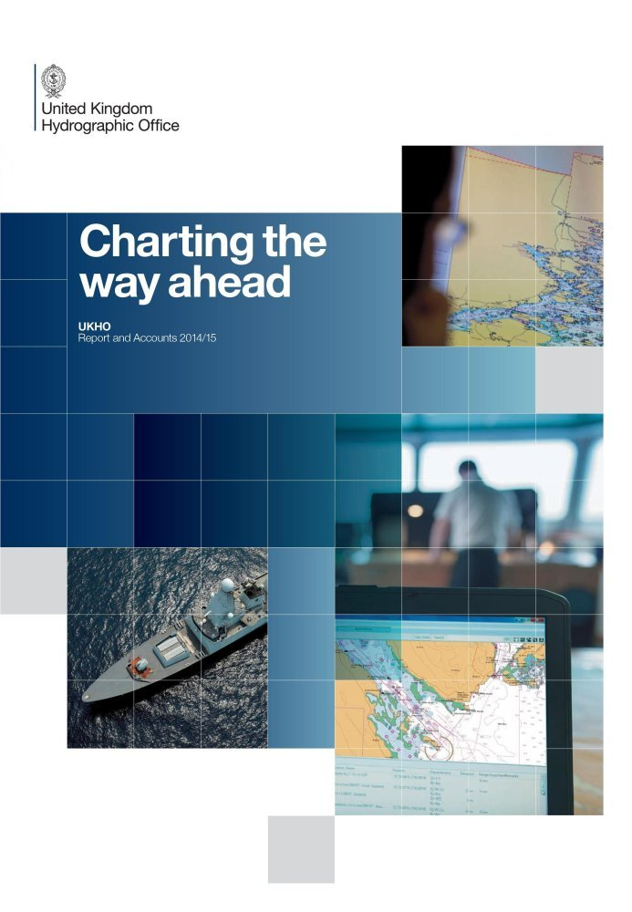 The United Kingdom Hydrographic Office annual report and accounts 2014/15 (House of Commons Papers) pdf
