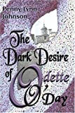 Dark Desire of Odette O'Day, Penny Johnson, 1413739776