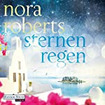 Sternenregen (Die Sternen-Trilogie 1) | Nora Roberts