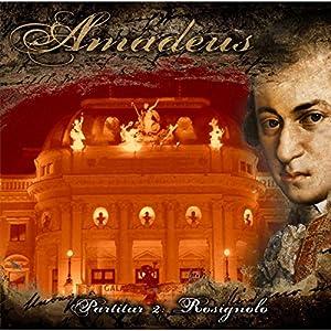 Rosignolo (Amadeus - Partitur 2) Hörspiel