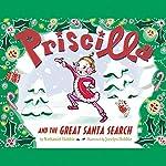Priscilla and the Great Santa Search | Nathaniel Hobbie