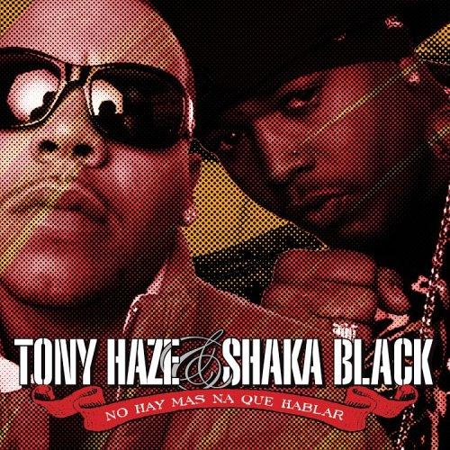 Tony Haze And Shaka Black-No Hay Mas Na Que Hablar-ES-CD-FLAC-2006-FLACME Download