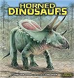 Horned Dinosaurs (Meet the Dinosaurs)