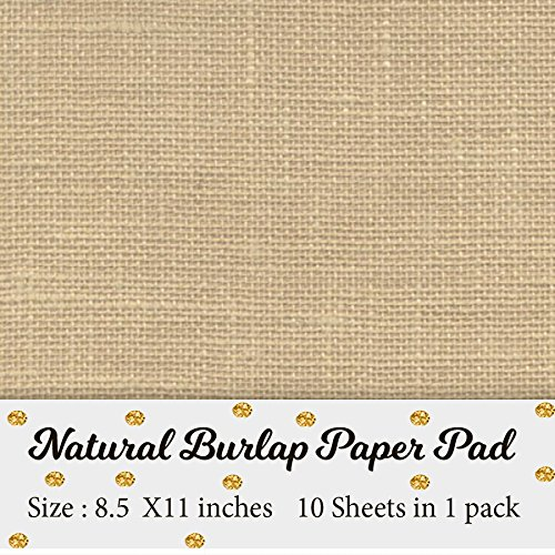Printable Natural Burlap Paper Pad | Burlap scrapbooking supplies | Laminated Burlap Paper for Burlap Prints | Burlap card stock - Size 8.5 inches x 11 inches - 10 sheets in 1 pack