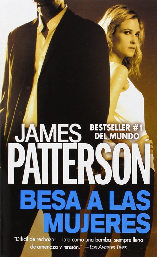 Besa a las Mujeres (Alex Cross) (Spanish Edition) PDF