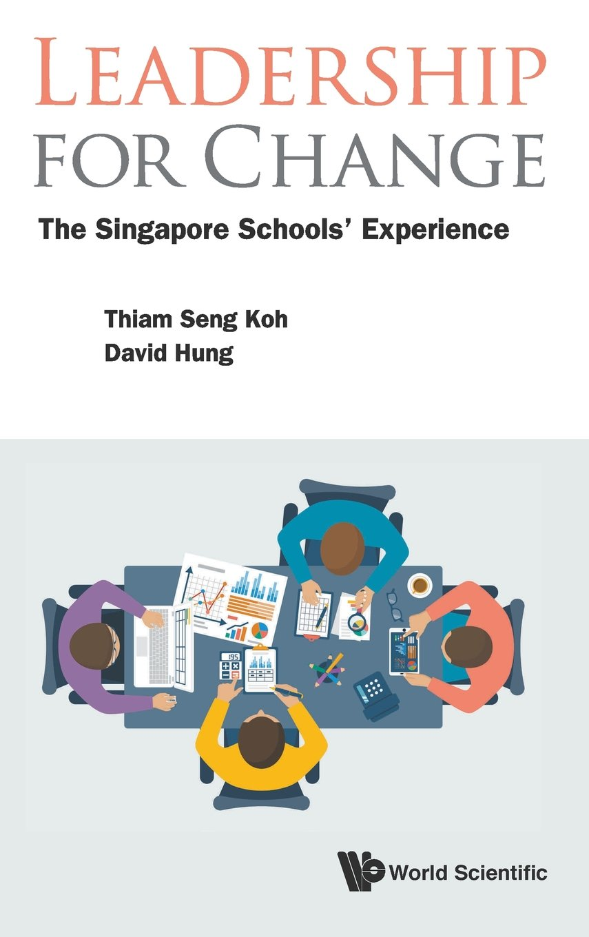Read Online Leadership for Change: The Singapore Schools' Experience pdf epub