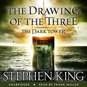 The Dark Tower II: The Drawing of the Three Audiobook