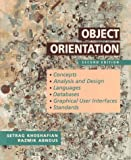 Object Orientation, Second Edition Concepts - Analysis and Design - Languages - Databases - Graphica