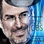 Steve Jobs [Steve Jobs]: Il genio visionario e creativo del nostro tempo [The Visionary and Creative Genius of Our Time] | Simone Bedetti