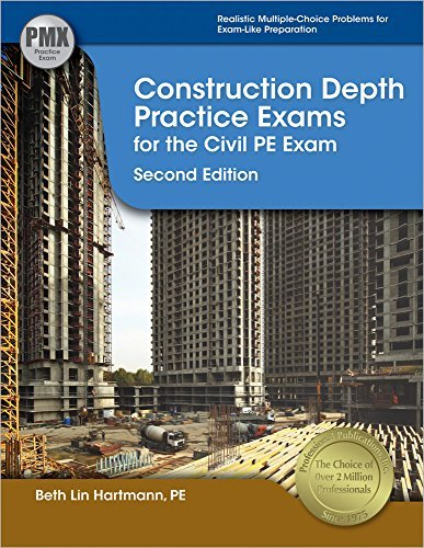 By Beth Lin Hartmann PE LEED AP Construction Depth Practice Exams for the Civil PE Exam (Second Edition, New Edition) [Paperback]