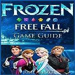Frozen Free Fall Game Guide | Josh Abbott