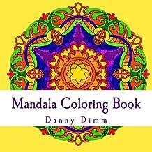 Mandala Coloring Book: Stress relieving meditation