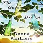 The Good Dream | Donna VanLiere