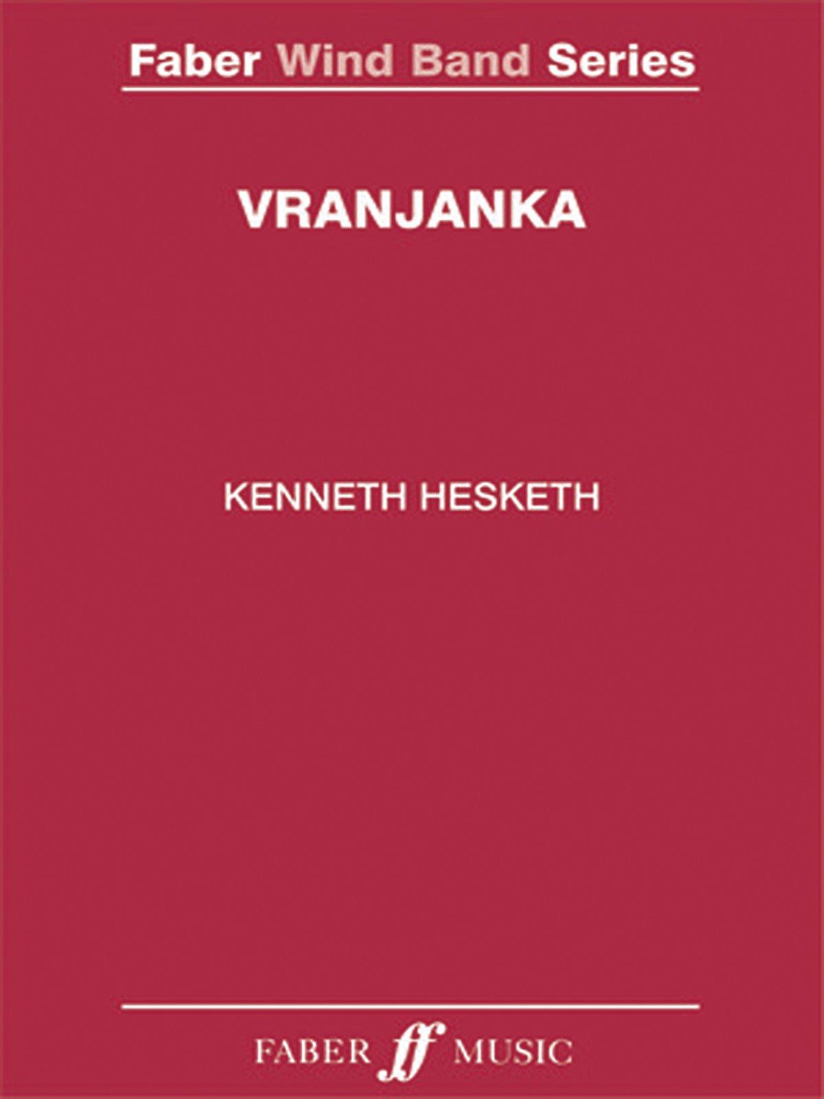 Vranjanka: Score & Parts (Faber Edition: Faber Wind Band Series) pdf epub