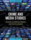 Media and Popular Culture Studies of Crime and Justice Issues