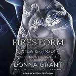 Firestorm: Dark Kings Series, Book 10   Donna Grant