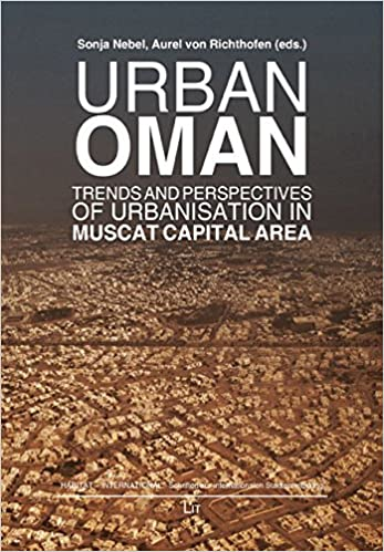 Urban Oman: Trends and Perspectives of Urbanisation in