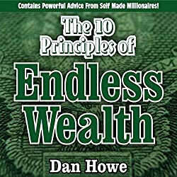 The 10 Principles of Endless Wealth